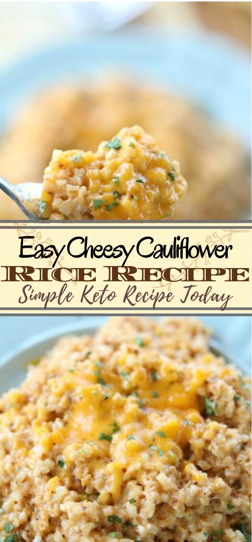 Easy Cheesy Cauliflower Rice Recipe #dinnerrecipe #food #amazingrecipe #easyrecipe
