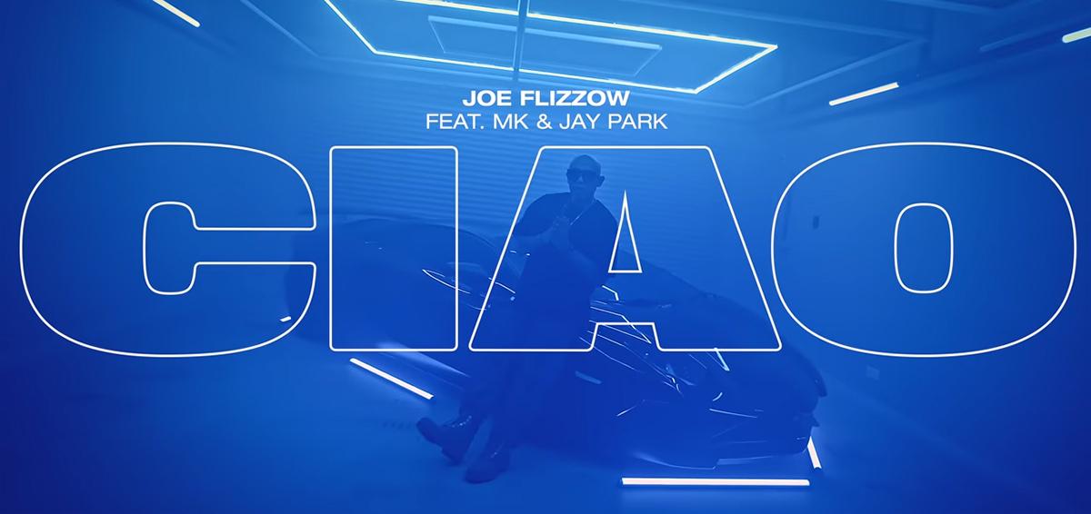 CIAO Joe Flizzow ft. MK, Jay Park