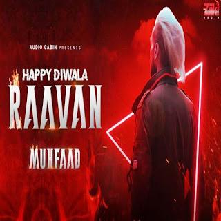 Happy Diwala Raavan (2019) Indian Pop MP3 Songs