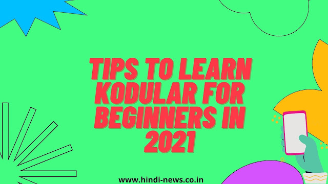 Tips to learn Kodular for Beginners in 2021