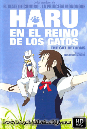Haru En El Reino De Los Gatos [1080p] [Latino-Japones] [MEGA]