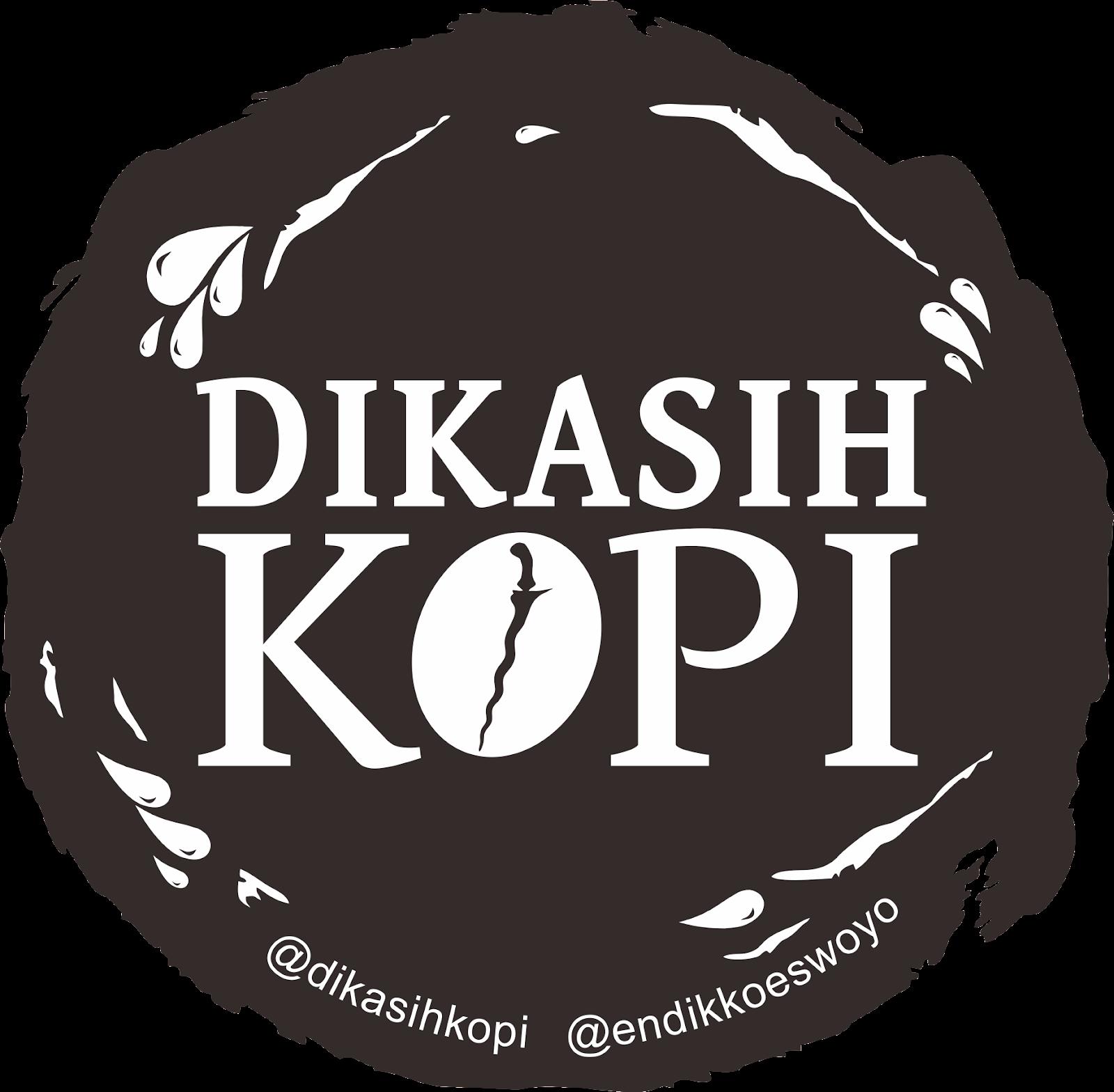 DIKASIH KOPI