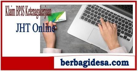 Cara Klaim BPJS Ketenagakerjaan Jaminan Hari Tua (JHT) Online Beserta Syaratnya