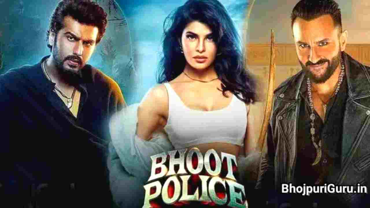 Bhoot Police Full Movie Download Filmywap, Filmy4wap, Filmyzilla, 9xmovies, 7starHD - Bhojpuri Guru
