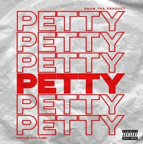 Petty Lyrics - Snow Tha Product