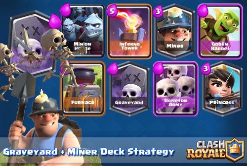 Deck Graveyard Miner Arena 7 8 9 Clash Royale