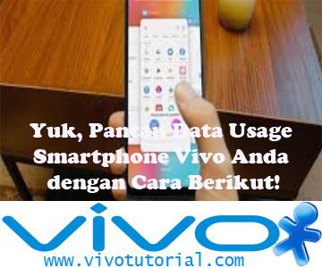 Yuk, Pantau Data Usage Smartphone Vivo Anda dengan Cara Berikut!