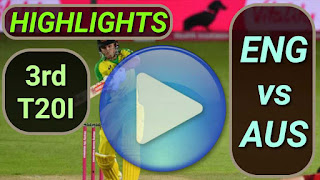 ENG vs AUS 3rd T20I 2020