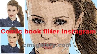 Comic filter instagram | How to get comic book filter instagram