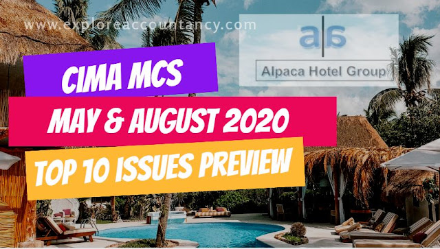 Top 10 Issues video for MCS May & August 2020 - CIMA Management Case Study - Alpaca Hotel Group