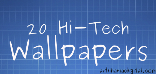 20 Hi-Tech Wallpapers