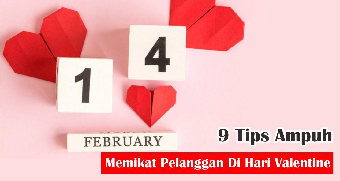 9 Tips Ampuh Memikat Pelanggan Di Hari Valentine