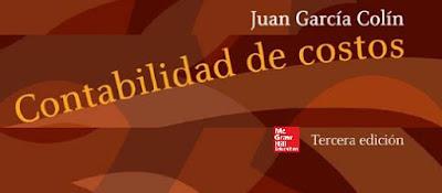 Contabilidad de Costos - Juan García Colín [PDF]