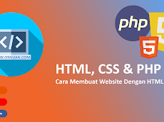 Cаrа Mеmbuаt Website Dеngаn HTML CSS Dаn PHP
