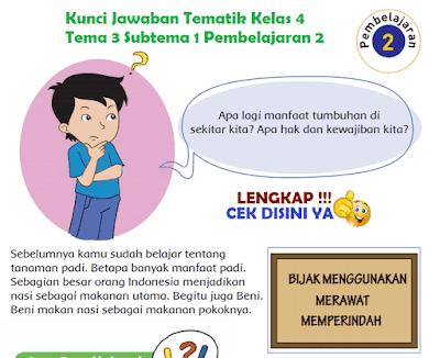 Kunci Jawaban Tematik Kelas 4 Tema 3 Subtema 1 Pembelajaran 2 www.simplenews.me