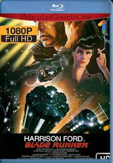 Blade Runner [1982] [1080p BRrip] [Latino-Inglés] [GoogleDrive]