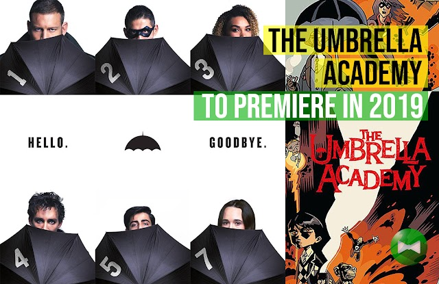 Netflix's The Umbrella Academy to premiere in 2019