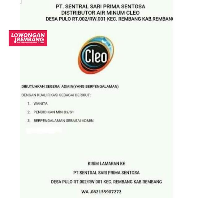 Lowongan Kerja Admin Distributor Air Minum Cleo PT Sentral Sari Prima Sentosa Rembang
