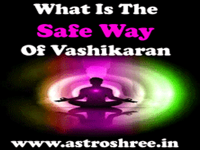 best ways to perform vashikaran