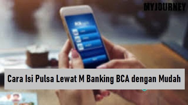 Cara Isi Pulsa Lewat M Banking BCA