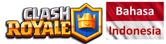 Clash Royale Bahasa Indonesia