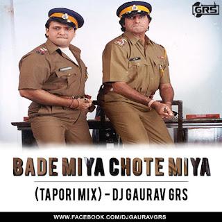 DOWNLOAD-BADE-MIYA-CHOTE-MIYA-TAPORI-MIX-DJ-GAURAV-GRS-Flyer