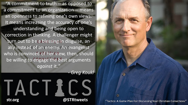 "Quote from ""Tactics: A Game Plan For Discussing Your Christian Convictions"" by Greg Koukl: """"A commitment to truth -- as opposed to a commitment to an organization -- means an openness to refining one's own views. It means increasing the accuracy of one's understanding and being open to correction in thinking. A challenger might turn out to be a blessing in disguise, an ally instead of an enemy. An evangelist who is convinced of her view, then, should be willing to engage the best arguments against it."" #discussion #debate #conversations"