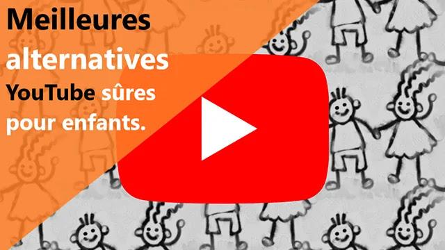 Meilleures alternatives YouTube sûres pour les enfants.
