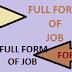 Full Form of JOB