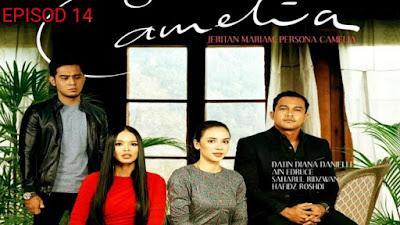 Tonton Drama Camelia Episod 14