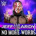 [RUMOR] Regresso da música 'No More Words' poderá significar 'push' a Jeff Hardy