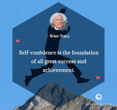 self confidence the foundation of all great success and achievement