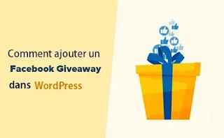 Giveaway Facebook dans WordPress