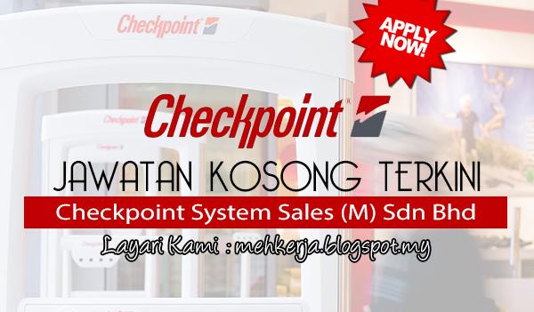 Jawatan Kosong Terkini 2017 di Checkpoint System Sales (M) Sdn Bhd