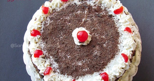 White Forest Cake Recipe In Pressure Cooker: Saras's Kitchen: Eggless Black Forest Cake