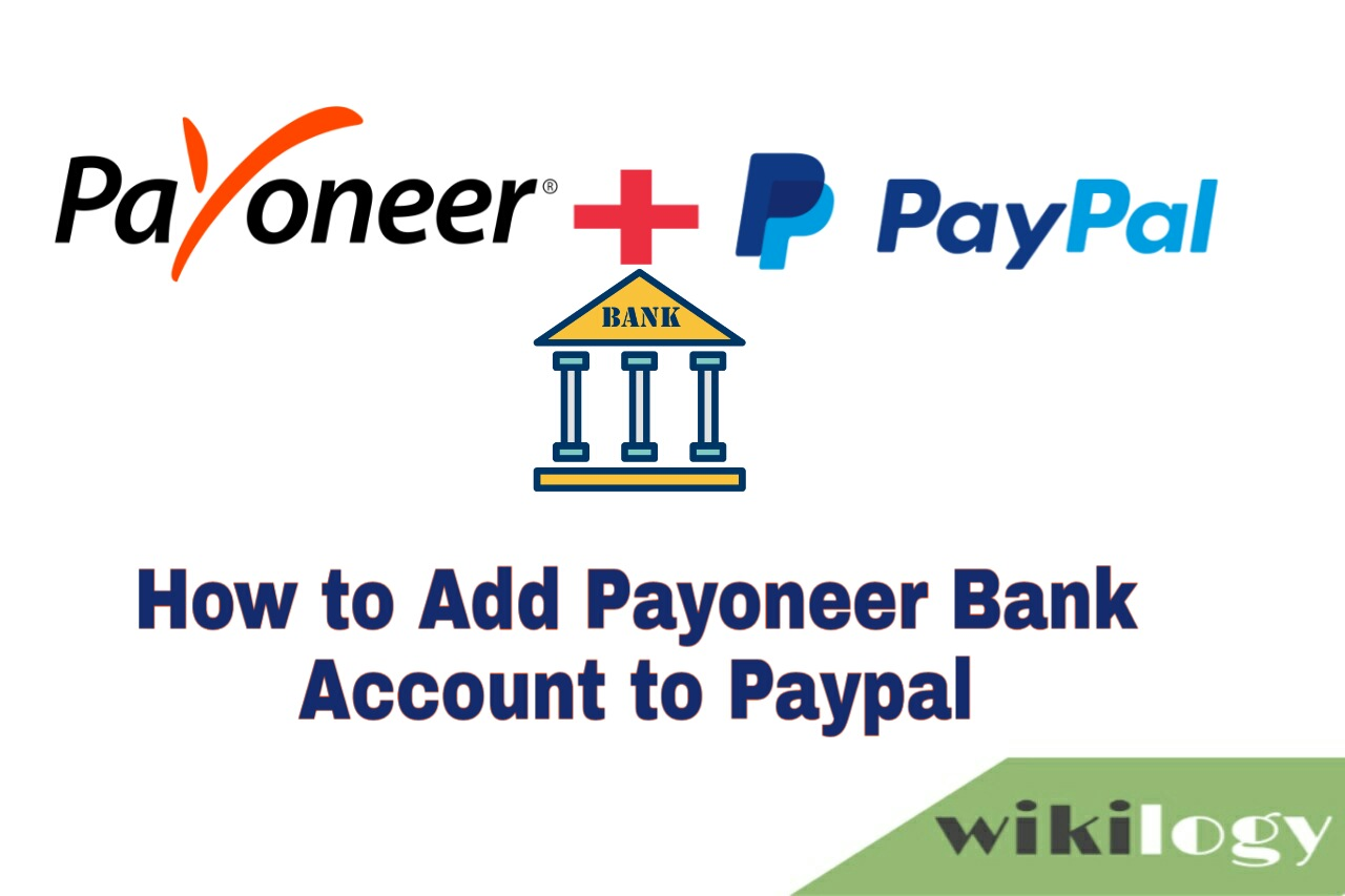 How to Add Payoneer Bank Account in Paypal