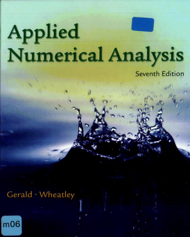 Applied Numerical Analysis, 7th Edition – Curtis F. Gerald