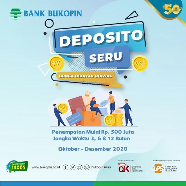 #Bank Bukopin = #Promosi Deposito Seru Min 500 Ribu Manfaat di Awal Periode (s.d 31 Des 2020)