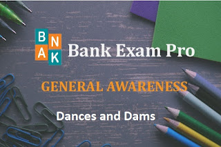 Important Dances and Dams | Bank Exam Pro