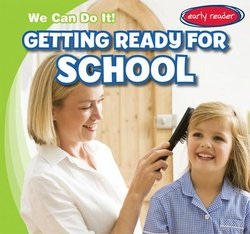 bookcover of GETTING READY FOR SCHOOL by Lois Fortuna
