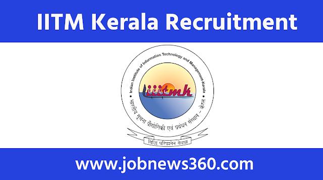 IIITM Kerala Recruitment 2020 for Research Fellow