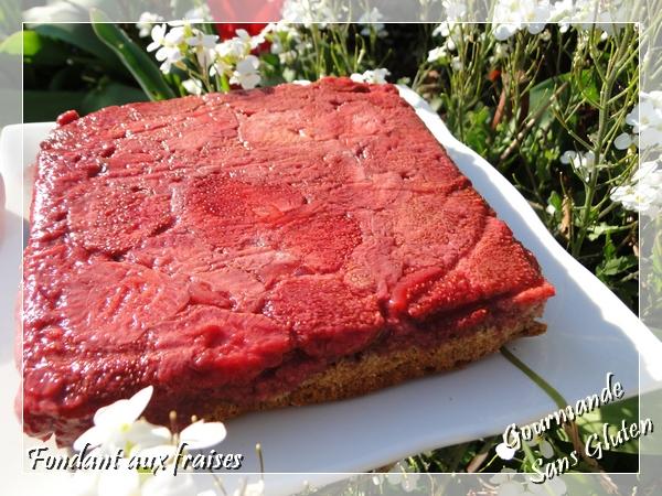 Fondant aux fraises sans gluten