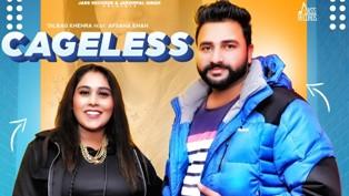 Cageless Lyrics - Dilbag Khehra Ft. Afsana Khan