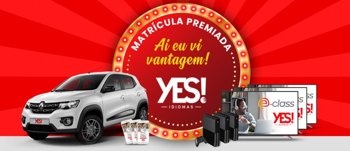 Promoção YES Idiomas 2020 Matrícula Premiada TV, Carro 0KM, Vídeo-Game e Iphone