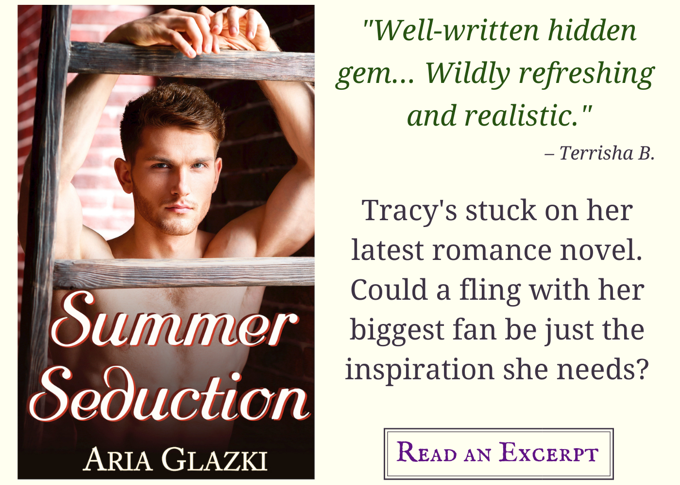 """Image card for Summer Seduction by Aria Glazki, featuring book cover and text: """"Well-written hidden gem... Wildly refreshing and realistic. –Terrisha B. Tracy's stuck on her latest romance novel. Could a fling with her biggest fan be just the inspiration she needs? Read an Excerpt."""