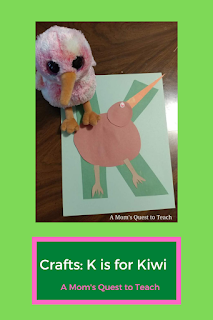 text: Crafts: K is for Kiwi: A Mom's Quest to Teach; photo of letter K with a construction paper kiwi; plush kiwi