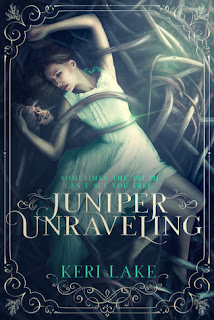 Juniper Unraveling by Keri Lake