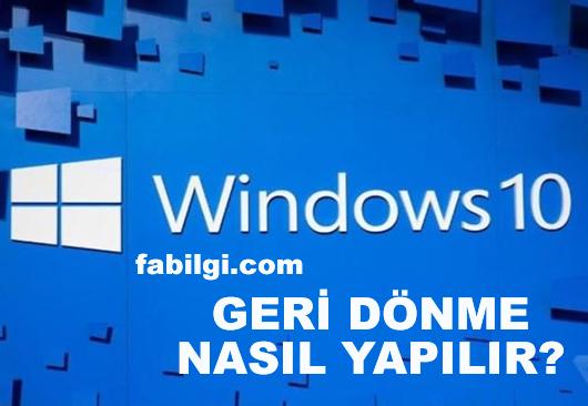 Windows 11 Yükledikten Sonra Windows 10 Yapma Geri Dönme