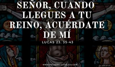Evangelio del Día Domigo 24 de Noviembre - Lecturas y Salmo de hoy