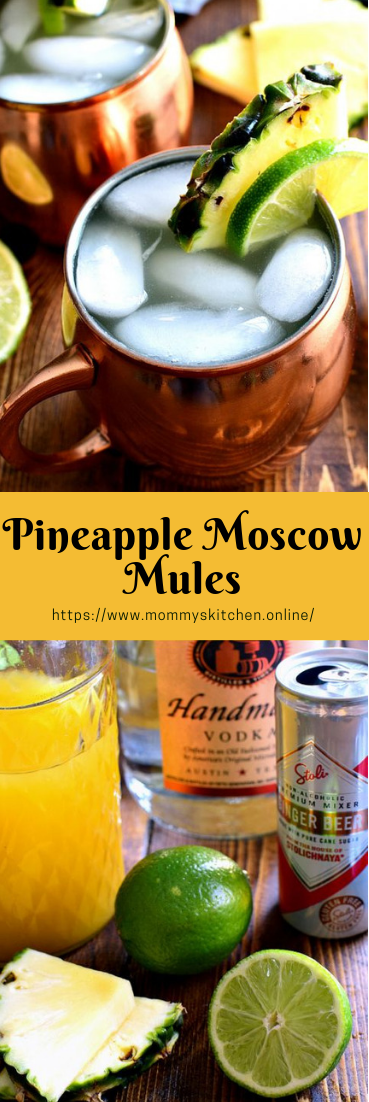 Pineapple Moscow Mules #moscowdrink #drinksfresh